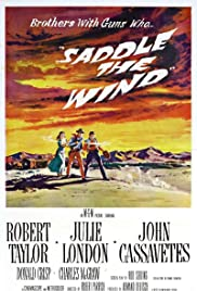 Saddle the Wind (1958) Poster - Movie Forum, Cast, Reviews