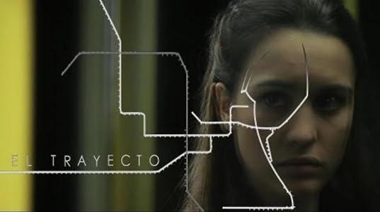 Watch full movie free El trayecto Spain [720x576]