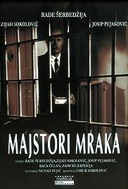 Majstori mraka Poster