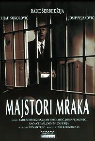 Primary photo for Majstori mraka