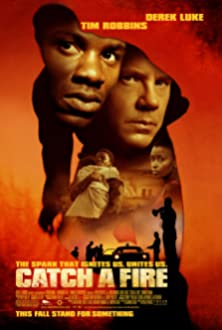 Catch a Fire (2006)