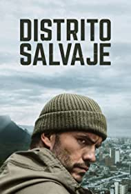 Distrito Salvaje (2018)