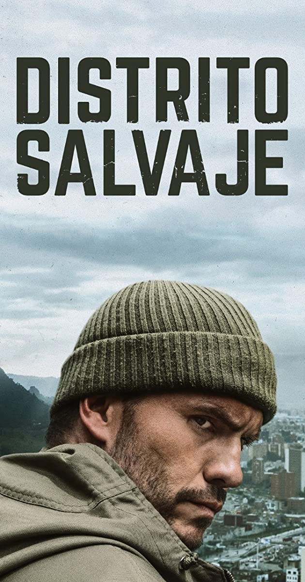 Download Distrito Salvaje or watch streaming online complete episodes of  Season 1 in HD 720p 1080p using torrent