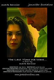 The Last Time We Were... Poster