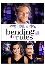 Bending All the Rules (2002) Poster - Movie Forum, Cast, Reviews