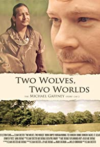 Primary photo for Two Wolves, Two Worlds