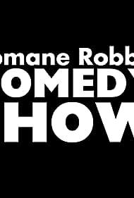 Romane Robb's Comedy Show (2012)