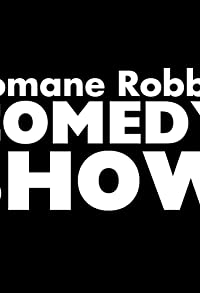 Primary photo for Romane Robb's Comedy Show