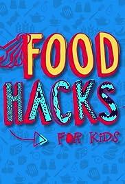 Food Hacks for Kids Poster