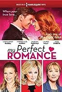 My Perfect Romance TV Movie 2018