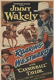 Roaring Westward Poster