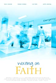 Waiting on Faith Poster