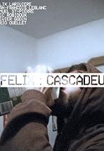 Félix: Cascadeur