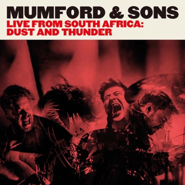 Mumford & Sons Live from South Africa: Dust & Thunder 2016
