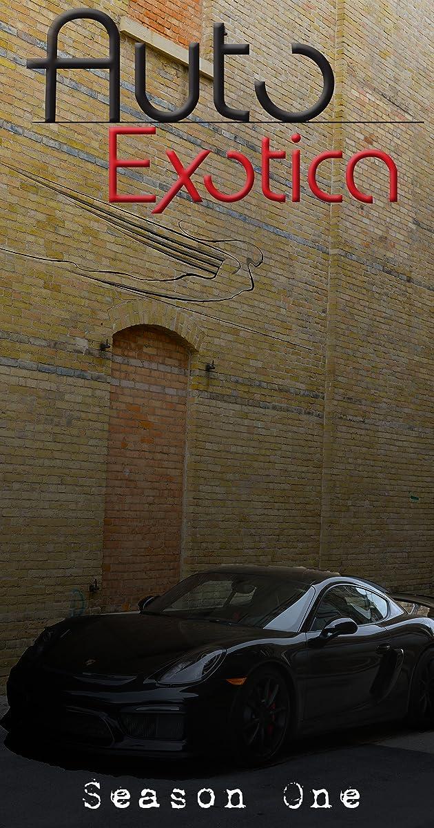 descarga gratis la Temporada 1 de Auto Exotica o transmite Capitulo episodios completos en HD 720p 1080p con torrent