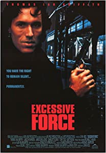 Netflix free movie downloads Excessive Force [4k]