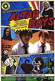 The Dangerous Lives of Altar Boys (2002) 1080p download