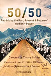50/50: Rethinking the Past, Present, and Future of Women in Power Poster