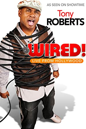 Where to stream Tony Roberts: Wired!