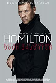 Agent Hamilton: But Not If It Concerns Your Daughter (2012) Poster - Movie Forum, Cast, Reviews