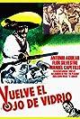 Vuelve el ojo de vidrio (1970) Poster