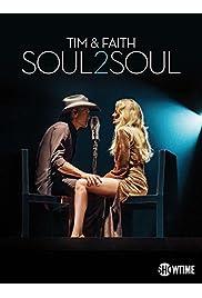 Tim & Faith: Soul2Soul