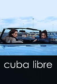 Primary photo for Cuba Libre