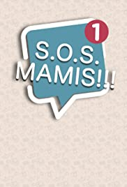 S.O.S. MAMIS Poster