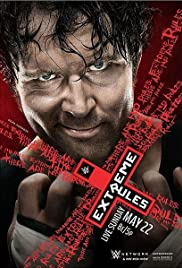 WWE Extreme Rules(2016) Poster - TV Show Forum, Cast, Reviews