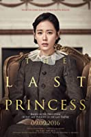 The Last Princess / Deokhyeongju – Napisy – 2016