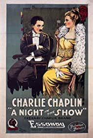 A Night in the Show (1915) Poster - Movie Forum, Cast, Reviews
