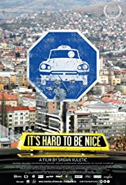 It's Hard to Be Nice Poster