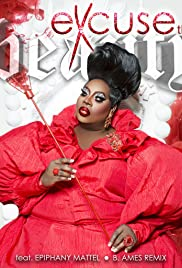 Latrice Royale: Excuse The Beauty Poster