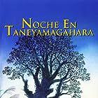Taneyamagahara no yoru (2006)