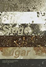 The 6th Stage of Sugar