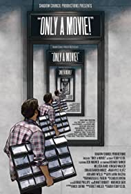 Only a Movie (2018)