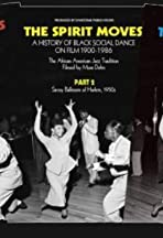 The Spirit Moves: A History of Black Social Dance on Film