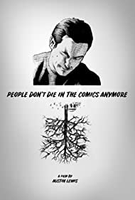 People Don't Die in the Comics Anymore (2019)