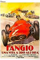 Fangio: Una vita a 300 all'ora