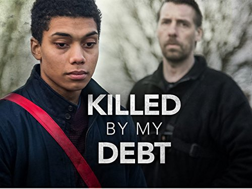 Killed By My Debt Tv Movie 2018 Imdb