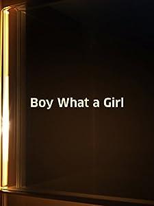 Boy! What a Girl! none