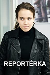 Primary photo for Reportérka