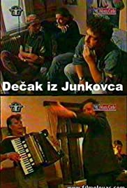 Decak iz Junkovca(1995) Poster - Movie Forum, Cast, Reviews