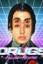 Falling in Reverse: Drugs
