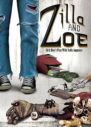 Zilla and Zoe