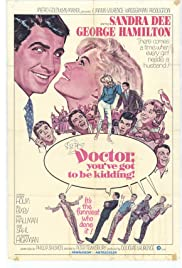 Doctor, You've Got to Be Kidding! (1967) Poster - Movie Forum, Cast, Reviews