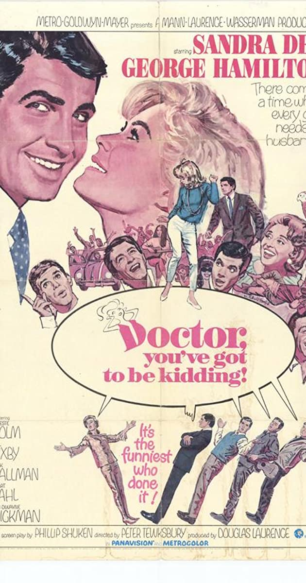 Doctor Youve Got To Be Kidding 1967