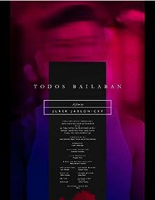 Todos Bailaban (2016)