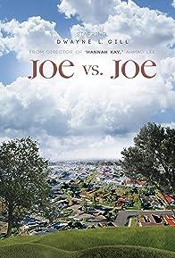 Primary photo for Joe vs. Joe