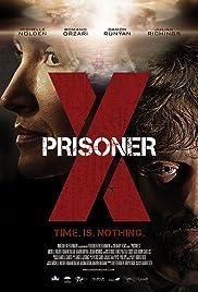 Prisoner X(2016) Poster - Movie Forum, Cast, Reviews